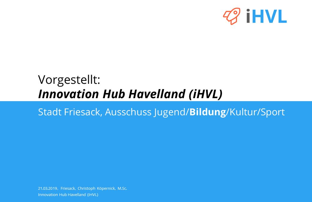 Vorstellung des iHVL beim Ausschuss Jugend/Bildung/Kultur/Sport der Stadt Friesack